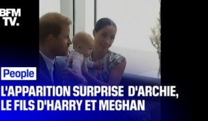Les images de l'apparition surprise d'Archie, le fils d'Harry et Meghan