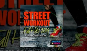 E4F - Street Workout Fall Hits 2019 Fitness Compilation - Fitness & Music 2019
