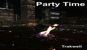 Trakwell - Party Time - original mix