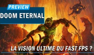 DOOM ETERNAL : La vision ultime du fast fps ? | PREVIEW