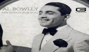 Al Bowlly - You're my everything