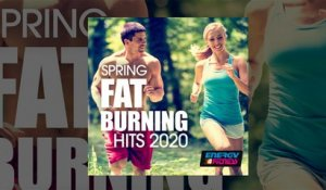 E4F - Spring Fat Burning Hits 2020 - Fitness & Music 2020
