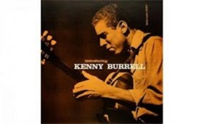 Kenny Burrell - Introducing Kenny Burrell [1956]