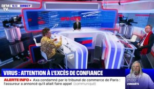 Story 3 : Attention à l'excès de confiance face au virus ! - 22/05