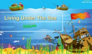 Kidzone - Living Under The Sea