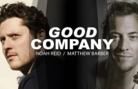 Good Company: Noah Reid and Matthew Barber