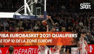 Le TOP 10 en Europe - FIBA EuroBasket 2021 Qualifiers