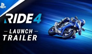 Ride 4 - Launch Trailer | PS4