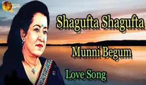 Shagufta Shagufta | Audio-Visual | Superhit | Munni Begum