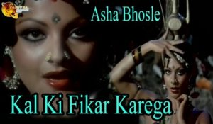 Kal Ki Fikar Karega | Singer Asha Bhosle | Dance Song | HD Video