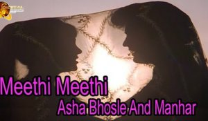 Meethi Meethi | Singer Asha Bhosle, Manhar | HD Video Song
