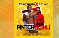 Mike Alabi Ft. Elow'n - Pintchouinli - Audio