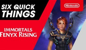 Six Quick Things! with the Director of Immortals Fenyx Rising - Nintendo Switch