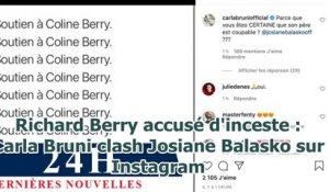 Richard Berry accusé d'inceste : Carla Bruni clash Josiane Balasko sur Instagram