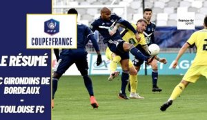 Coupe de France 2020/2021 : le résumé de Bordeaux vs Toulouse