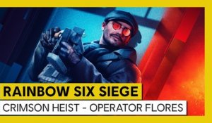 Tom Clancy's Rainbow Six Siege - Crimson Heist - Operator Flores