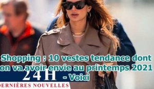 Shopping : 10 vestes tendance dont on va avoir envie au printemps 2021 - Voici