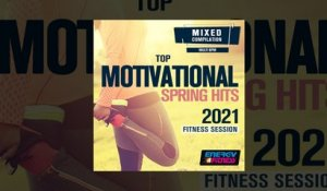 E4F - Top Motivational Spring Hits 2021 Fitness Session - Fitness & Music 2021