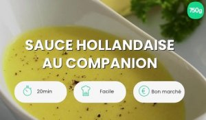 Sauce hollandaise au companion