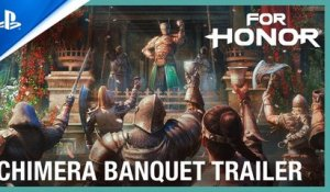For Honor - Chimera Banquet Event Trailer | PS4
