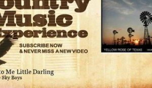 The Blue Sky Boys - Speak to Me Little Darling - Country Music Experience