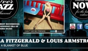 Ella Fitzgerald & Louis Armstrong - Under a Blanket of Blue