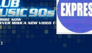Express - Station 2 - ClubMusic90s