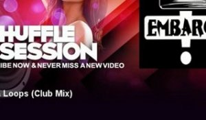 Embargo - Drum & Loops - Club Mix - ShuffleSession