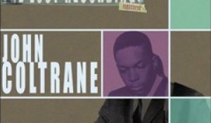 John Coltrane & Miles Davis Quartet  - Well you needn't