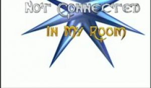 Not Connected - In my room (electro ext)