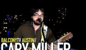 CARY MILLER - TERRIBLE PEOPLE (BalconyTV)