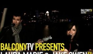 LAURA MARIE & JAKE OWEN - EVERYONE GETS LONELY (BalconyTV)