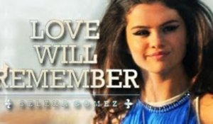 Selena Gomez - Love Will Remember - What Selena Feels About The Song