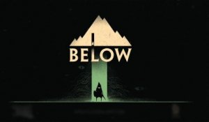 Below - E3 2013 Trailer [HD]
