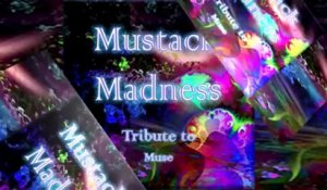 Mustack  - Madness Tribute to Muse