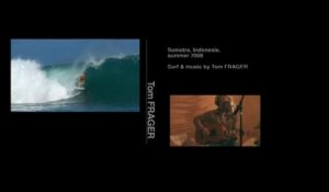 Tom FRAGER - Big waves in sumatra - Indonesia