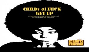 Childs of Fun'k - Get Up