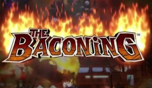 The Baconing - Trailer d'annonce