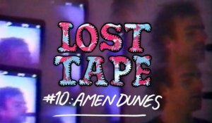 AMEN DUNES - Lilac in Hand / LOST TAPE #10