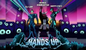 DJ LBR  Ft. AFRIKA BAMBAATAA - HANDS UP (Bouncy Radio Edit)