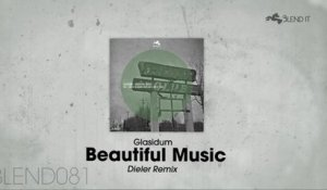 Glasidum - Beautiful Music (Dieler Remix)