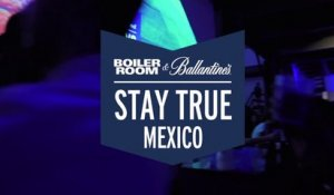 Boiler Room & Ballantine's present: Stay True Mexico | A Short Music Film [Trailer]
