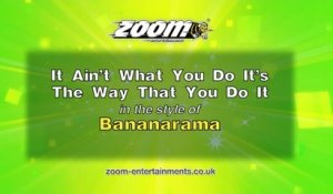 Zoom Karaoke - It Ain't What You Do It's The Way That You Do It - Bananarama