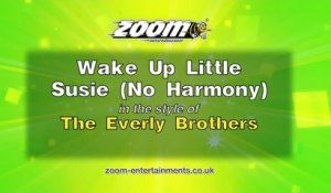 Zoom Karaoke - Wake Up Little Susie (No Harmony) - The Everly Brothers