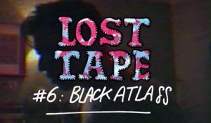 BLACK ATLASS performs Paris in Paris / LOST TAPE #6