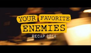 Your Favorite Enemies - A Retrospective of 2014