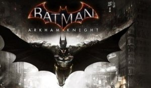 "BATMAN Arkham Knight - Trailer/Bande-annonce ""Gotham is Mine"" [VOST
