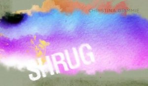 Christina Grimmie 2015 - Shrug, A Best Song Forever