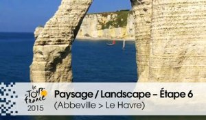 Paysage du jour / Landscape of the day - Étape 6 (Abbeville > Le Havre) - Tour de France 2015