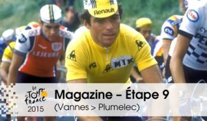 Magazine - Hinault, Made in Britany - Étape 9 (Vannes > Plumelec) - Tour de France 2015